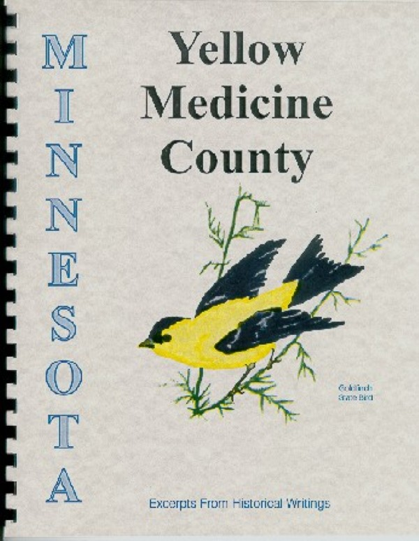 The History Of Yellow Medicine County Minnesota