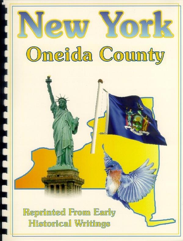 The History of Oneida County New York
